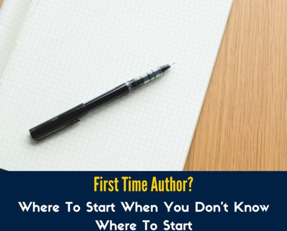 First Time Author? Do These When You Don't Know Where To Start From